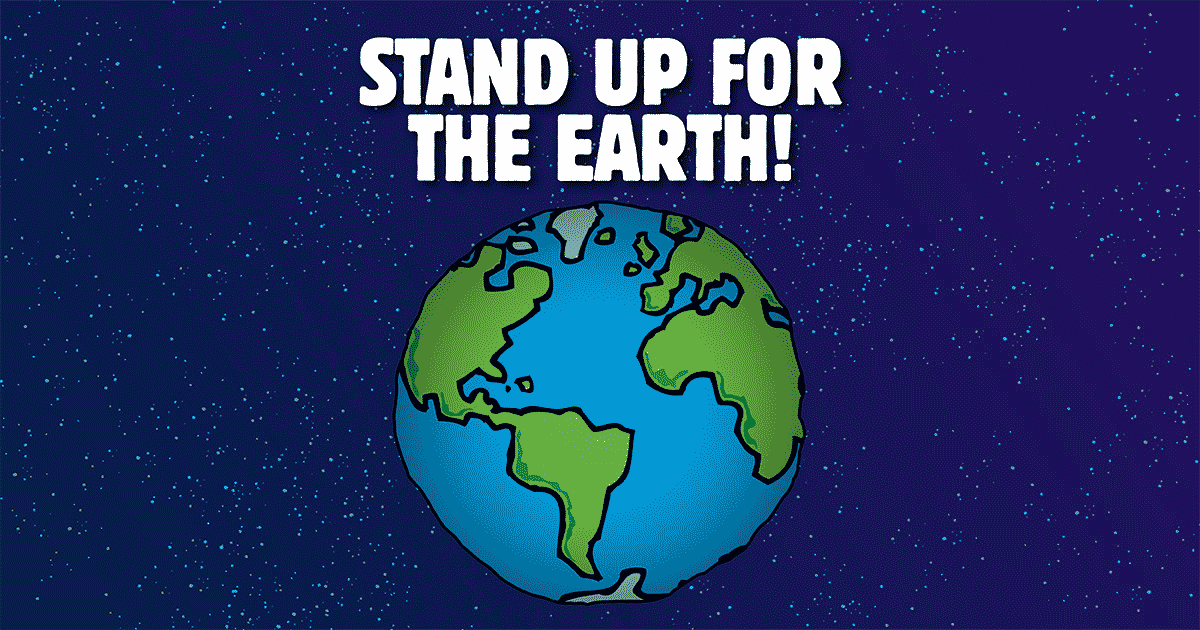 1629-stand-up-for-earth-1200x630.png