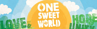 Our Latest Campaign: One Sweet World