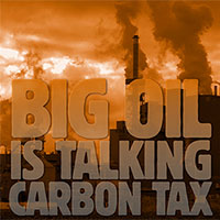 Big Oil Calls for an International Carbon Tax
